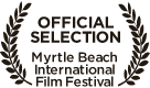 Film Laurel - Official Selection Myrtle Beach International Film Festival